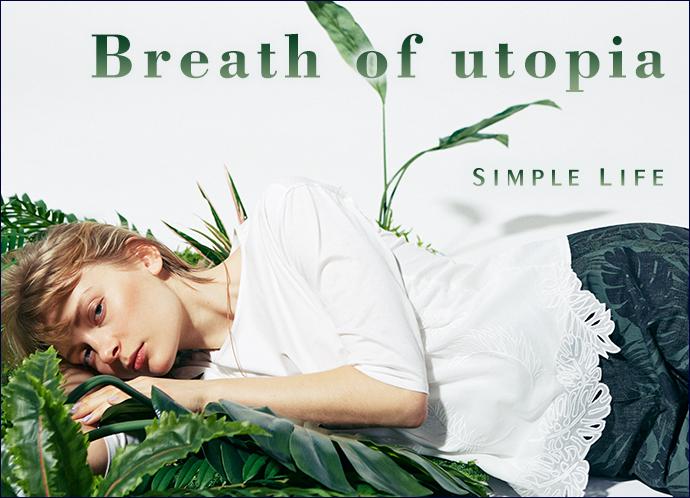 【シンプルライフ(レディス)】Breath of utopia ~楽園の風~