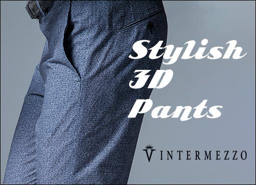 【インターメッツォ】スタイリッシュ 3Dパンツ