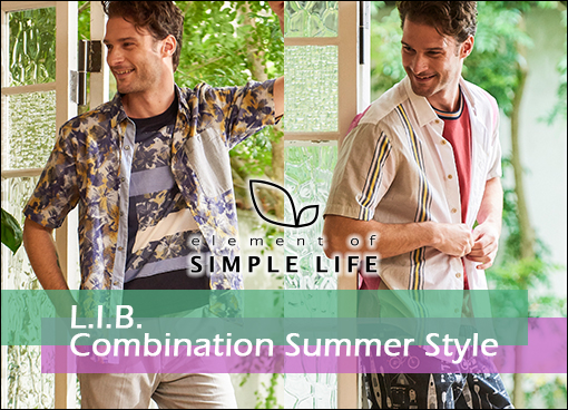 【エレメントオブシンプルライフ(メンズ)】L.I.B. Combination Summer Style