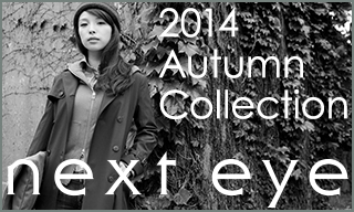 �y�l�N�X�g�A�C�z2014 Autumn Collection
