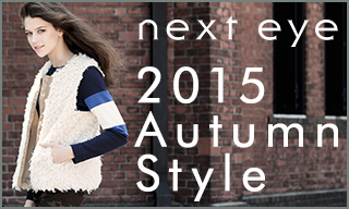 �ynext eye(�l�N�X�g�A�C)�z2015Autumn Style