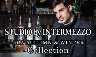 【STUDIO by INTERMEZZO】 2015AUTUMN & WINTER collection