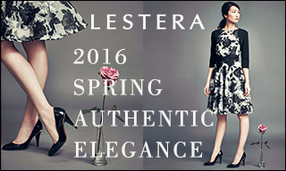 【レステラ】2016 SPRING AUTHENTIC ELEGANCE