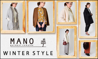 【MANO(レディス)】Winter Recommend Style
