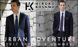 【HIROKO KOSHINO homme collection】2017 SPRING&SUMMER COLLECTION / URBAN ADVENTURE