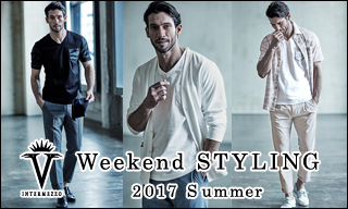 【インターメッツォ】Weekend STYLING SUMMER