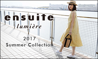 【ensuite lumiere】エンスウィート ルミエール Summer Collection