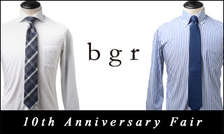 【bgr】10th Anniversary Fair